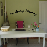 Custom In Memory Of Text Wall Decal - Vinyl Decal - Car Decal - DC015