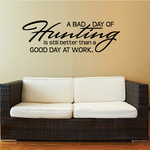 A Bad Day of Hunting Wall Decal - Vinyl Decal - Car Decal - Vd009