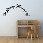 Custom In Memory Of Text Wall Decal - Vinyl Decal - Car Decal - DC023