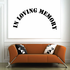 Custom In Memory Of Text Wall Decal - Vinyl Decal - Car Decal - DC025