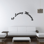 Custom In Memory Of Text Wall Decal - Vinyl Decal - Car Decal - DC026