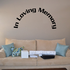 Custom In Memory Of Text Wall Decal - Vinyl Decal - Car Decal - DC027