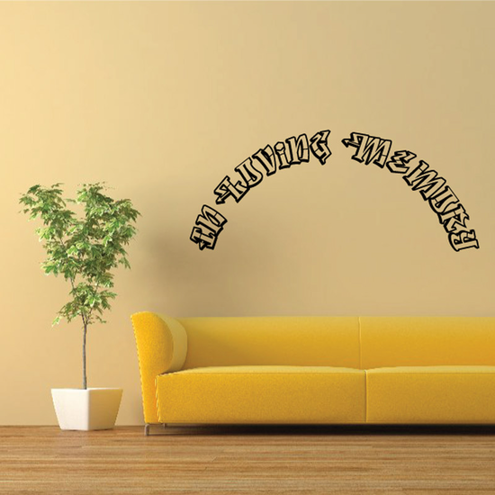 Custom In Memory Of Text Wall Decal - Vinyl Decal - Car Decal - DC028