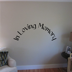 Custom In Memory Of Text Wall Decal - Vinyl Decal - Car Decal - DC030