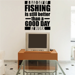 A Bad Day of Fishing Quote Wall Decal - Vinyl Decal - Car Decal - Vd006