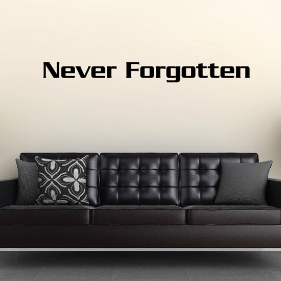Never Forgotten In Loving Memory Wall Decal - Vinyl Decal - Car Decal - DC005