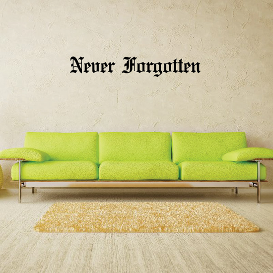 Never Forgotten In Loving Memory Wall Decal - Vinyl Decal - Car Decal - DC010