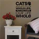 Cats Make our Life Whole Wall Decal