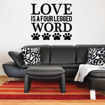 Love is a Four Legged Word Wall Decal