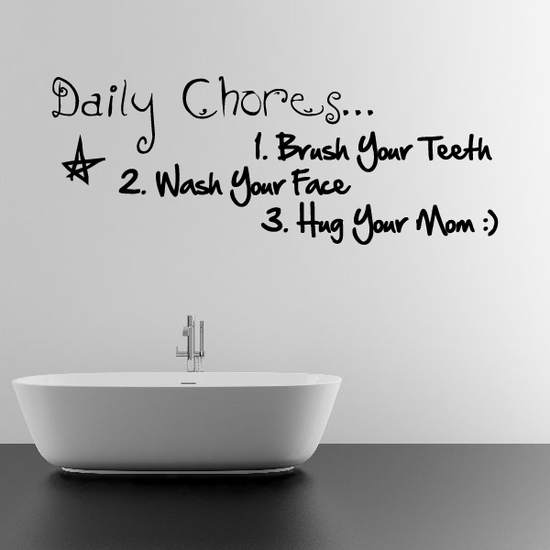 Daily Chores 1 Brush Your Teeth 2 Wash Your Face 3 Hugh Your Mom Wall Decal