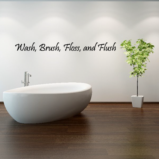 Wash Brush Floss and Flush Wall Decal