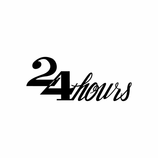 24 hours Sign Signs Home Business Car text Vinyl Decal Sticker Stickers 0021