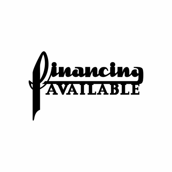 Financing Available Sign Signs Home Business Car text Vinyl Decal Sticker Stickers 0029