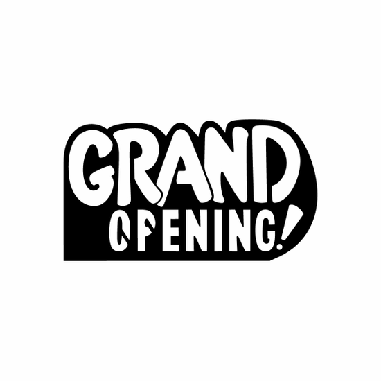Grand Opening Sign Signs Home Business Car text Vinyl Decal Sticker Stickers 0032