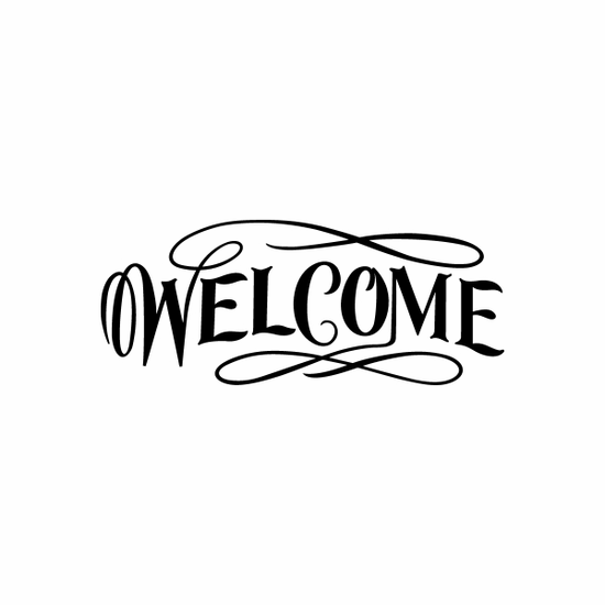 Welcome Sign Signs Home Business Car text Vinyl Decal Sticker Stickers 0066