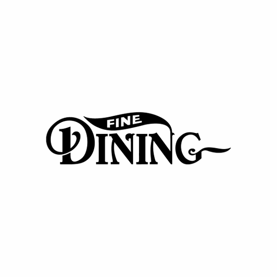 Fine Dining Sign Signs Home Business Car text Vinyl Decal Sticker Stickers 0074