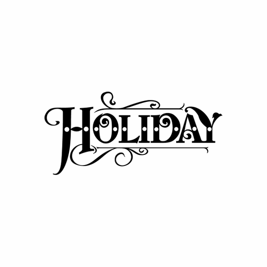 Holiday Sign Signs Home Business Car text Vinyl Decal Sticker Stickers 0075