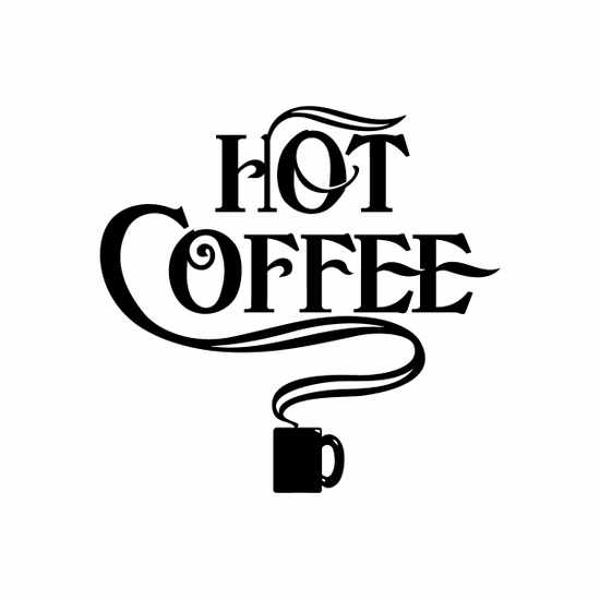 Hot Coffee Sign Signs Home Business Car text Vinyl Decal Sticker Stickers 0076