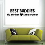 Best Buddies Big Brother Little Brother Wall Decal