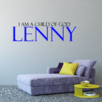 I am a child of god with Custom name Wall Decal