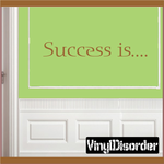 Success is Wall Decal