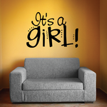 It is a Girl Baby Celebration Wall Decal