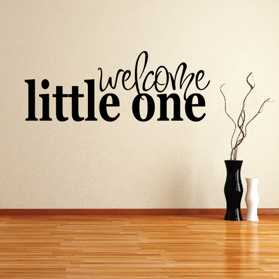 Welcome Little One Wall Decal