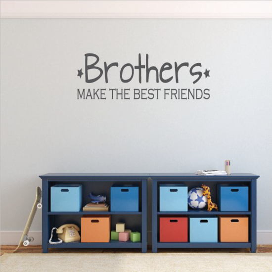 Brothers Make The Best Friends Wall Decal