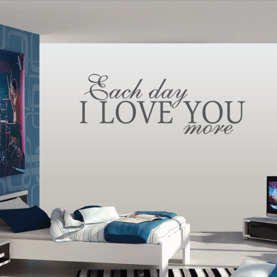 Each Day I Love You More Wall Decal