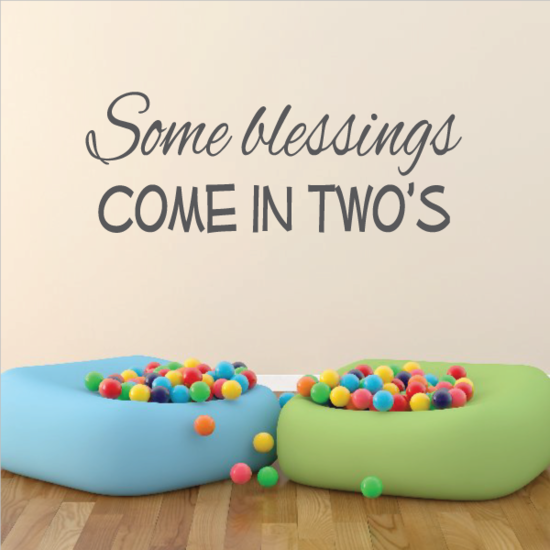 Some Blessings Come In Twos Wall Decal