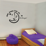 Sweet dreams little one we love you Moon Wall Decal