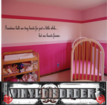 Grandmas hold our tiny hands for just a little while but our hearts forever Wall Decal