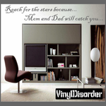 Reach for the stars because Mom and Dad will catch you Wall Decal