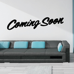 Coming Soon Wall Decal - Vinyl Decal - Car Decal - Business Sign - MC89