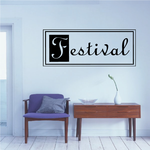 Festival Wall Decal - Vinyl Decal - Car Decal - Business Sign - MC146