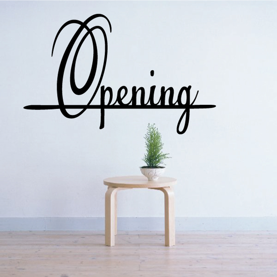 Opening Wall Decal - Vinyl Decal - Car Decal - Business Sign - MC152