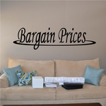 Bargain Prices Wall Decal - Vinyl Decal - Car Decal - Business Sign - MC161