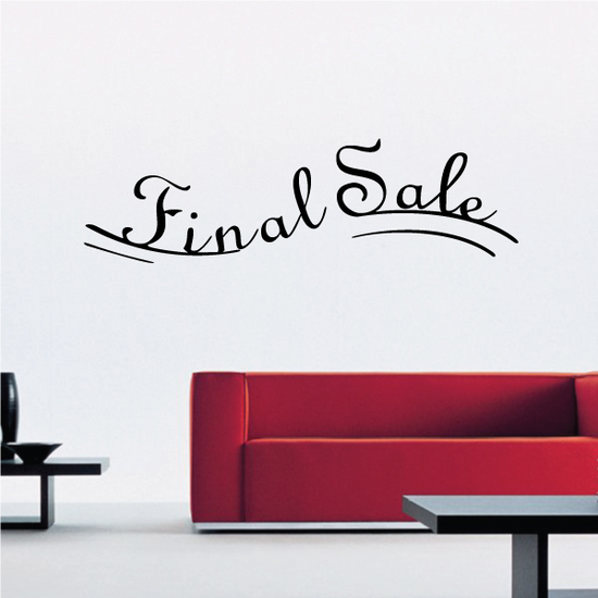 Final Sale Wall Decal - Vinyl Decal - Car Decal - Business Sign - MC165