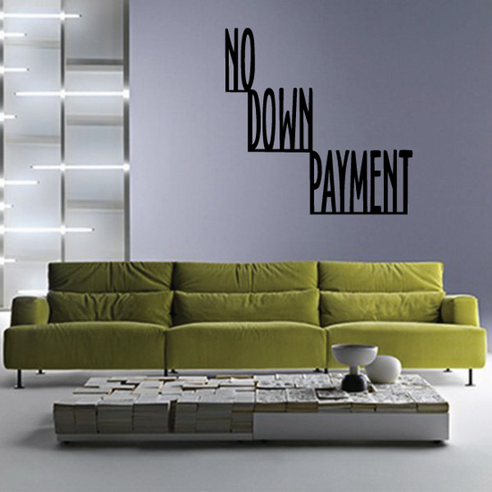 No Down Payment Wall Decal - Vinyl Decal - Car Decal - Business Sign - MC174