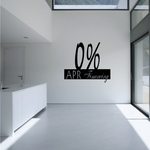 0% APR Financing Wall Decal - Vinyl Decal - Car Decal - Business Sign - MC180