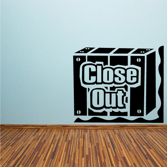 Close Out Wall Decal - Vinyl Decal - Car Decal - Business Sign - MC184