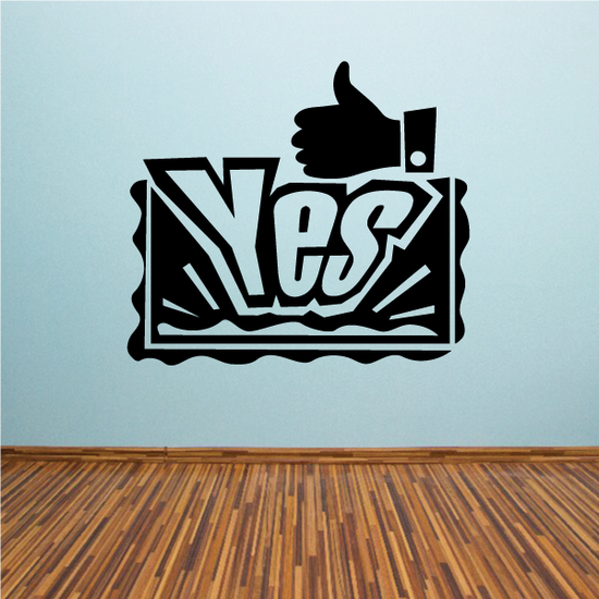 Yes Thumbs Up Wall Decal - Vinyl Decal - Car Decal - Business Sign - MC195