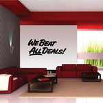 We Beat All Deals Wall Decal - Vinyl Decal - Car Decal - Business Sign - MC209