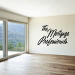 The Mortgage Professionals Wall Decal - Vinyl Decal - Car Decal - Business Sign - MC222