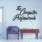 The Computer Professionals Wall Decal - Vinyl Decal - Car Decal - Business Sign - MC228