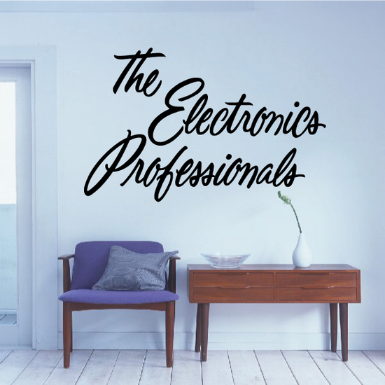 The Electronics Professionals Wall Decal - Vinyl Decal - Car Decal - Business Sign - MC230