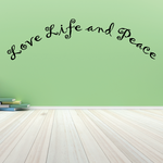 Love life and peace Wall Decal