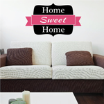Home Sweet Home Printed Die Cut Wall Decal