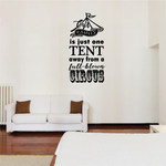Our Family Is Just One Tent Away from a Circus Wall Decal