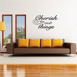 Cherish the Small Things Wall Decal